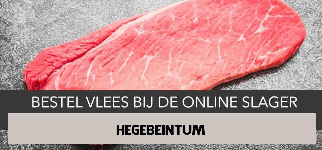 Vlees bestellen en laten bezorgen in Hegebeintum