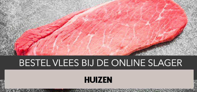 Vlees bestellen en laten bezorgen in Huizen